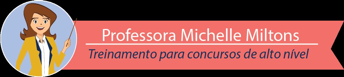 Professora Michelle Miltons